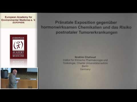 1/2: Prof. Dr. Ibrahim Chahoud: Pränatale Exposition gegenüber hormonwirksamen Chemikalien ...