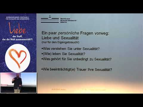 1/2: Prof. Dr. Traugott Roser: Als wär's das erste Mal. Sexualität in Zeiten der Trauer