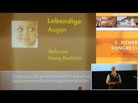 1/3: Georg Buchheit: Lebendige Augen - NPSO-Arbeit bei Sehbeschwerden und Augenkrankheiten