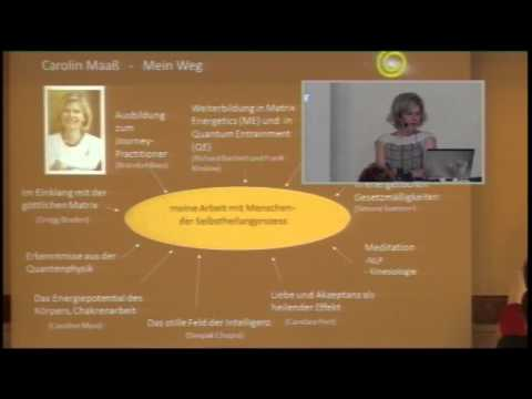 Carolin Maass: Bewusstseinsmedizin mit MatrixEnergetics und Quantenheilung