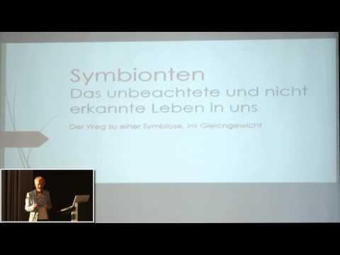 1/2: Ekkehard Sirian Scheller: Symbionten - Ur-Keime des Lebens, unser fließendes Bewusstsein