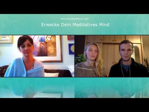 1/2: Sofia Hirmer: Erwecke Deinen meditativen Mind