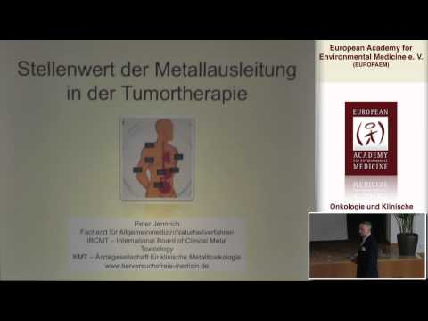1/2: Dr. med. Peter Jennrich: Stellenwert der Metallausleitung in der Tumortherapie