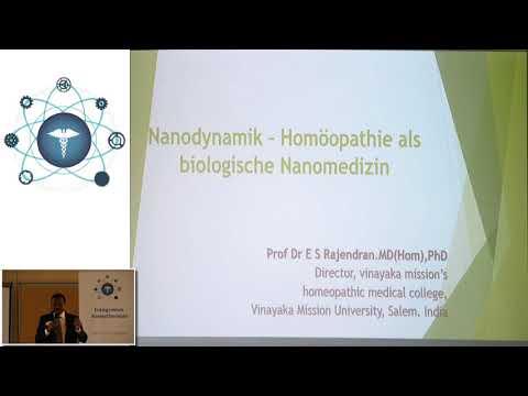1/2: Dr. E.S. Rajendran: Nanodynamik - Homöopathie als biologische Nanomedizin
