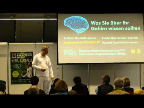 1/2: Stephan Ehlers: Was Sie über Ihr Gehirn wissen sollten!