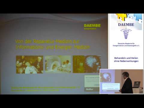 1/2: Hartmut Fraas: Energiemedizin 2014 - ein aktueller Sachstandsbericht