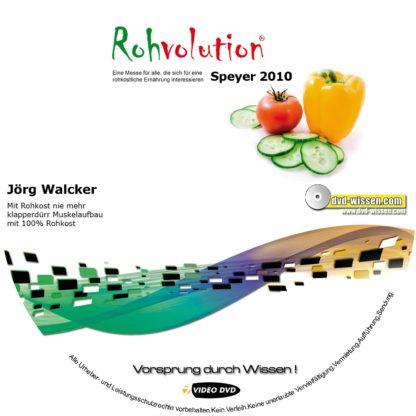 Jörg Walcker: Mit Rohkost nie mehr klapperdürr - Muskelaufbau mit 100% Rohkost 1 DVD-Wissen - Experten Know How