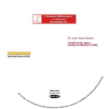 Dr. med. Klaus Karsch: Traditionelle alpenländische Medizin (TAM) 1 DVD-Wissen - Experten Know How