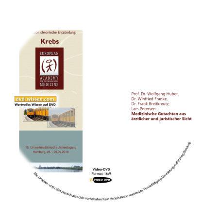 Prof. Dr. Wolfgang Huber, Dr. Winfried Franke, Dr. Frank Breitkreutz, Lars Petersen: Medizinische Gutachten aus ärztlicher und juristischer Sicht 1 DVD-Wissen - Experten Know How