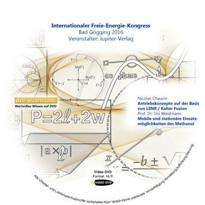 Komplettpaket vom Samstag des Internationalen Freie Energie Kongress Bad Gögging 2016 1 DVD-Wissen