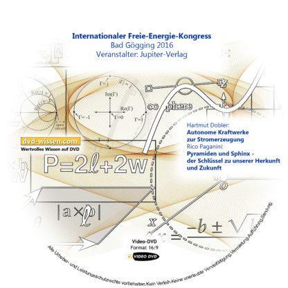 Komplettpaket vom Samstag des Internationalen Freie Energie Kongress Bad Gögging 2016 2 DVD-Wissen