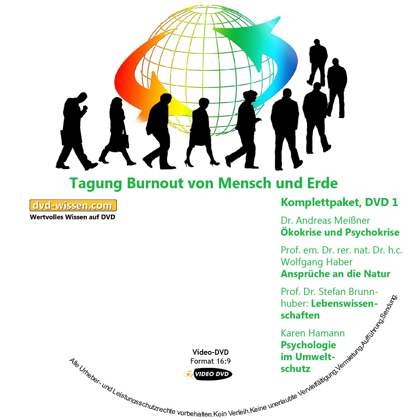 """Komplettpaket der Tagung """"Burnout von Mensch und Erde"""""""