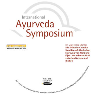 IASB17 V19 Ayurveda Charaka Samhita Alkohol Ojas Stärkung Herz 324x324 - Dr. Vijayendar Murthy: Die Sicht der Charaka Samhita auf Alkohol zur Stärkung von Herz und Ojas - der schmale Grad zwischen Nutzen und Risiken