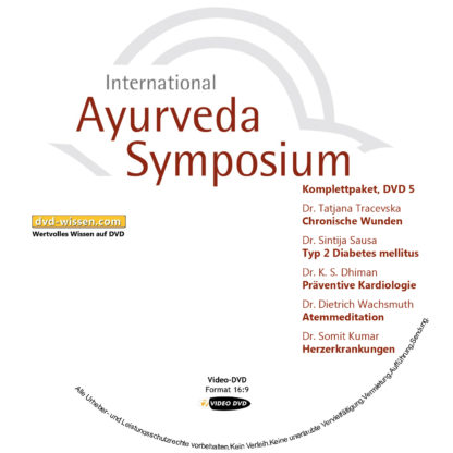 Komplettsatz Video-DVDs des 19. Internationalen Ayurveda-Symposiums 2017 5 DVD-Wissen