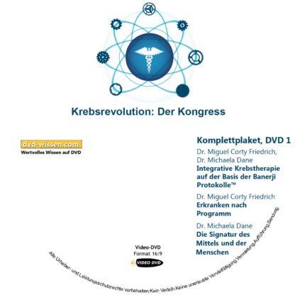 "Komplettpaket des Kongress ""Die Krebsrevolution - Banerji Protokolle™"" mit Dr. Prasanta Banerji, Dr. Miguel Corty Friedrich, Dr. Michaela Dane, Dr. med. Siddhartha Popat, Dr. Franz Enzmann 1 DVD-Wissen - Experten Know How"