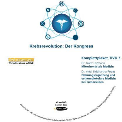 "Komplettpaket des Kongress ""Die Krebsrevolution - Banerji Protokolle™"" mit Dr. Prasanta Banerji, Dr. Miguel Corty Friedrich, Dr. Michaela Dane, Dr. med. Siddhartha Popat, Dr. Franz Enzmann 3 DVD-Wissen - Experten Know How"