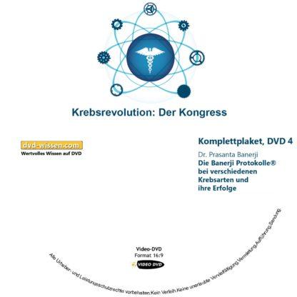 "Komplettpaket des Kongress ""Die Krebsrevolution - Banerji Protokolle™"" mit Dr. Prasanta Banerji, Dr. Miguel Corty Friedrich, Dr. Michaela Dane, Dr. med. Siddhartha Popat, Dr. Franz Enzmann 4 DVD-Wissen - Experten Know How"
