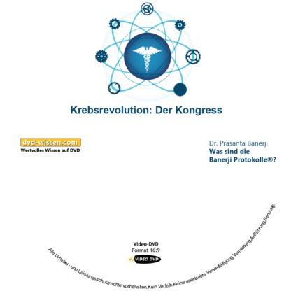 Dr. Prasanta Banerji: Was sind die Banerji Protokolle™? 1 DVD-Wissen - Experten Know How