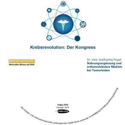 Dr. med. Siddhartha Popat: Nahrungsergänzung und orthomolekulare Medizin bei Tumorleiden 1 DVD-Wissen