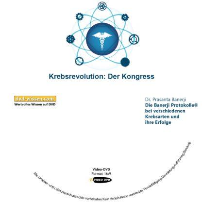 Dr. Prasanta Banerji: Die Banerji Protokolle™ bei verschiedenen Krebsarten und ihre Erfolge 1 DVD-Wissen - Experten Know How