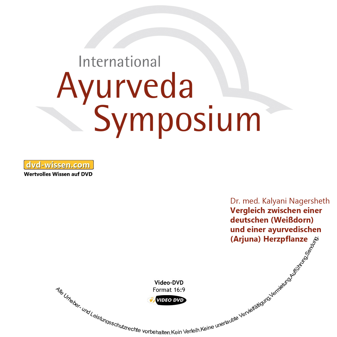 Dr. med. Kalyani Nagersheth: Vergleich zwischen einer deutschen (Weißdorn) und einer ayurvedischen (Arjuna) Herzpflanze