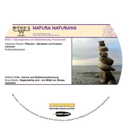 Pflanzen-Mandalas-Kräutermärchen-Karma-Selbstverantwortung-Gegenwärtigkeit-Achtsamkeit-Stressreduktion