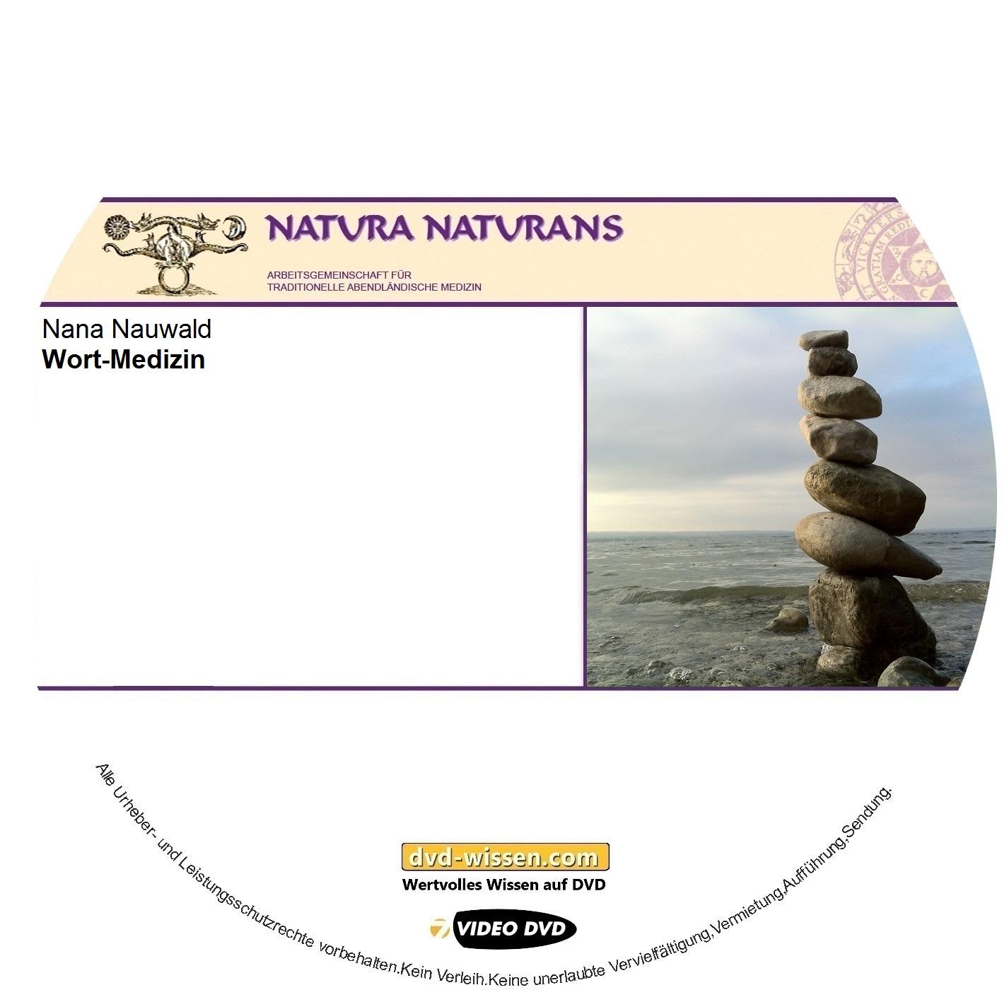 Nana Nauwald: Wort-Medizin
