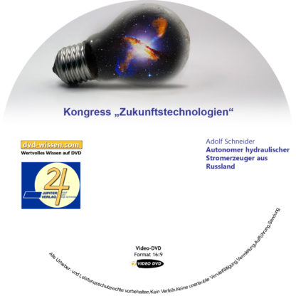 Adolf Schneider: Autonomer hydraulischer Stromerzeuger aus Russland 1 DVD-Wissen - Experten Know How