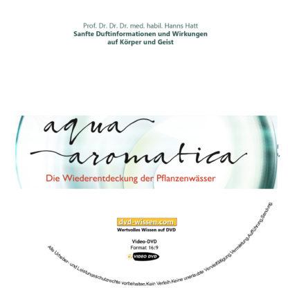 Professor Dr. Dr. Dr. med. habil. Hanns Hatt: Sanfte Duftinformationen und ihre Wirkungen auf Körper und Geist 1 DVD-Wissen - Experten Know How