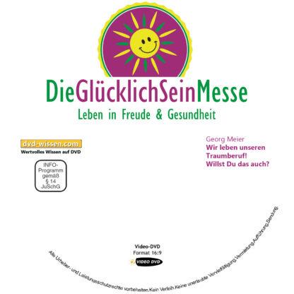 Georg Meier: Wir leben unseren Traumberuf! Willst Du das auch? 1 DVD-Wissen - Experten Know How