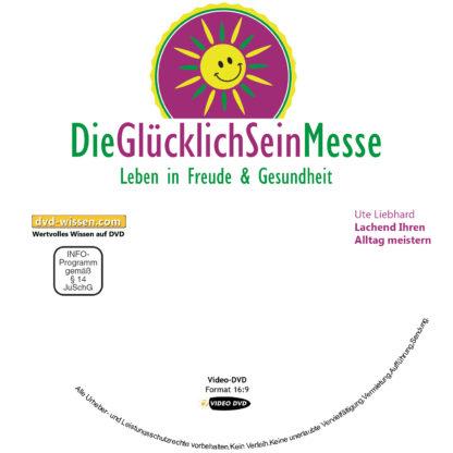 Ute Liebhard: Lachend Ihren Alltag meistern! 1 DVD-Wissen - Experten Know How