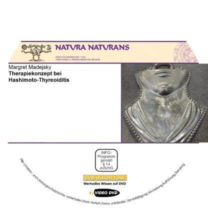 Margret Madejsky: Therapiekonzepte bei Hashimoto-Thyreoditis 1 DVD-Wissen - Experten Know How