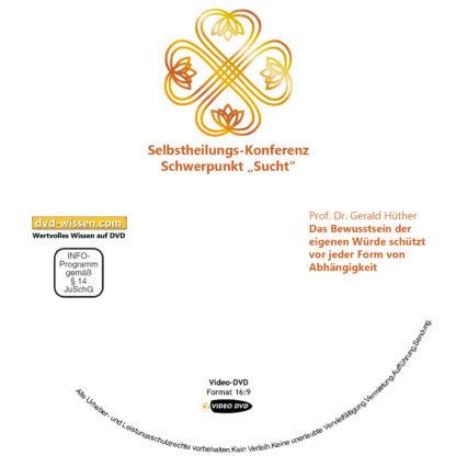 Prof. Dr. Gerald Hüther: Das Bewusstsein der eigenen Würde schützt vor jeder Form von Abhängigkeit 1 DVD-Wissen - Experten Know How