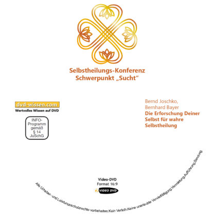 Bernd Joschko, Bernhard Bayer: Die Erforschung Deiner Selbst für wahre Selbstheilung 1 DVD-Wissen - Experten Know How