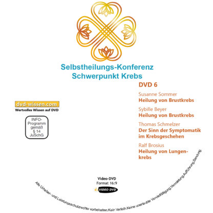 Selbstheilungs-Kongress, Schwerpunkt Krebs, DVD-Komplettpaket 6 DVD-Wissen - Experten Know How