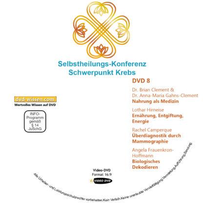 Selbstheilungs-Kongress, Schwerpunkt Krebs, DVD-Komplettpaket 8 DVD-Wissen - Experten Know How