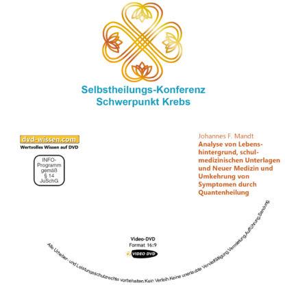 Johannes F. Mandt: Analyse von Lebenshintergrund, schulmedizinischen Unterlagen und Neuer Medizin und Umkehrung von Symptomen durch Quantenheilung 1 DVD-Wissen