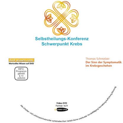 Thomas Schmelzer: Der Sinn der Symptomatik im Krebsgeschehen 1 DVD-Wissen - Experten Know How