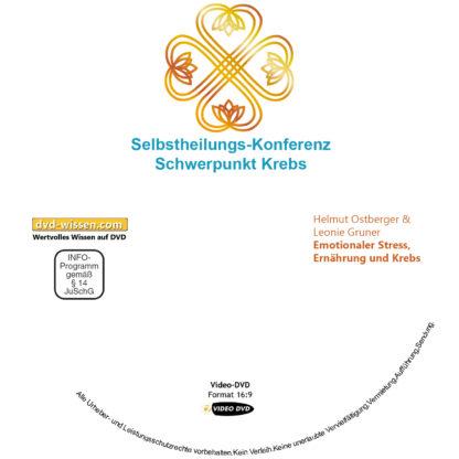 Helmut Ostberger & Leonie Gruner: Emotionaler Stress, Ernährung und Krebs 1 DVD-Wissen - Experten Know How