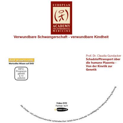 Prof. Dr. Claudia Gundacker: Schadstofftransport über die humane Plazenta - Von der Kinetik zur Genetik 1 DVD-Wissen - Experten Know How