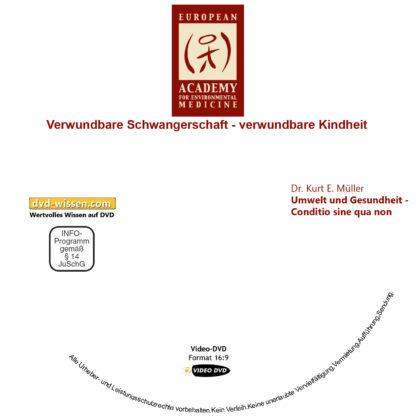 Dr. Kurt E. Müller: Umwelt und Gesundheit - Conditio sine qua non 1 DVD-Wissen - Experten Know How