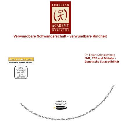 Dr. Eckart Schnakenberg: EMF, TCP und Metalle - Genetische Suszeptibilität 1 DVD-Wissen