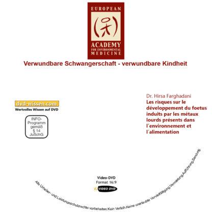 Verwundbare Schwangerschaft – verwundbare Kindheit - DVD-Komplettpaket der 17. Umweltmedizinischen Jahrestagung 3 DVD-Wissen