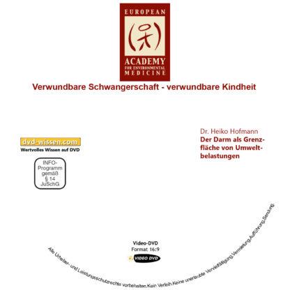 Dr. Heiko Hofmann: Der Darm als Grenzfläche von Umweltbelastungen 1 DVD-Wissen - Experten Know How