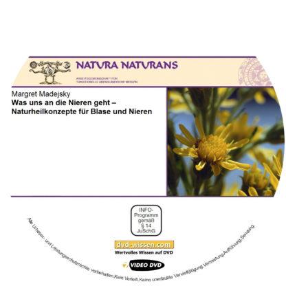 Margret Madejsky: Was uns an die Nieren geht – Naturheilkonzepte für Blase und Nieren 1 DVD-Wissen - Experten Know How