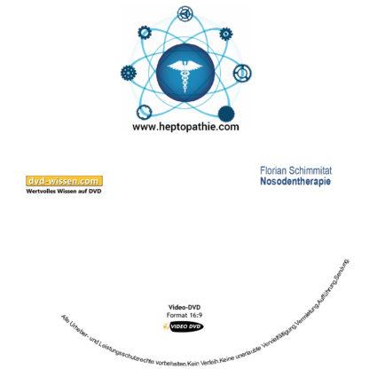 Florian Schimmitat: Nosodentherapie 1 DVD-Wissen - Experten Know How