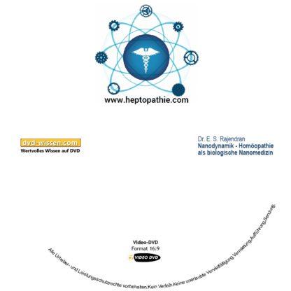 Dr. E.S. Rajendran: Nanodynamik - Homöopathie als biologische Nanomedizin 1 DVD-Wissen - Experten Know How