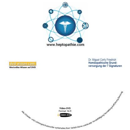 Dr. Miguel Corty Friedrich: Grundmuster der Homöopathie und Signaturenlehre 1 DVD-Wissen - Experten Know How