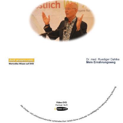 Dr. med. Ruediger Dahlke: Mein Ernährungsweg 1 DVD-Wissen - Experten Know How
