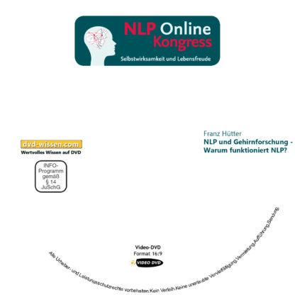 Franz Hütter: NLP und Gehirnforschung - Warum funktioniert NLP? 1 DVD-Wissen - Experten Know How
